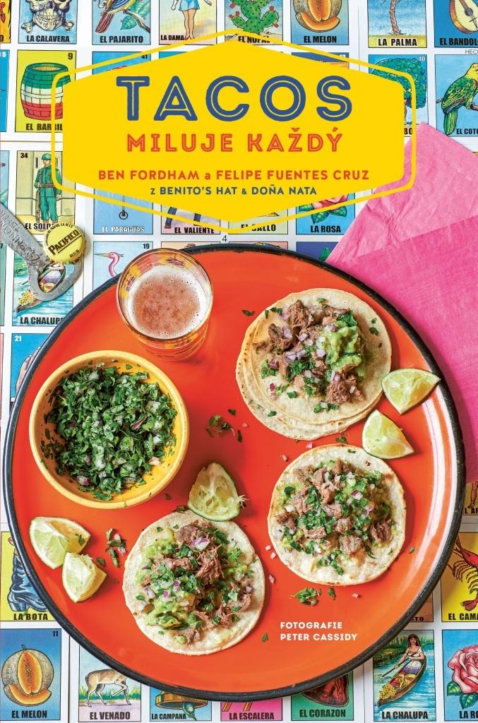 Tacos miluje každý - Ben Fordham