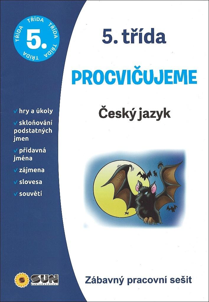 Procvičujeme 5. třída Český jazyk