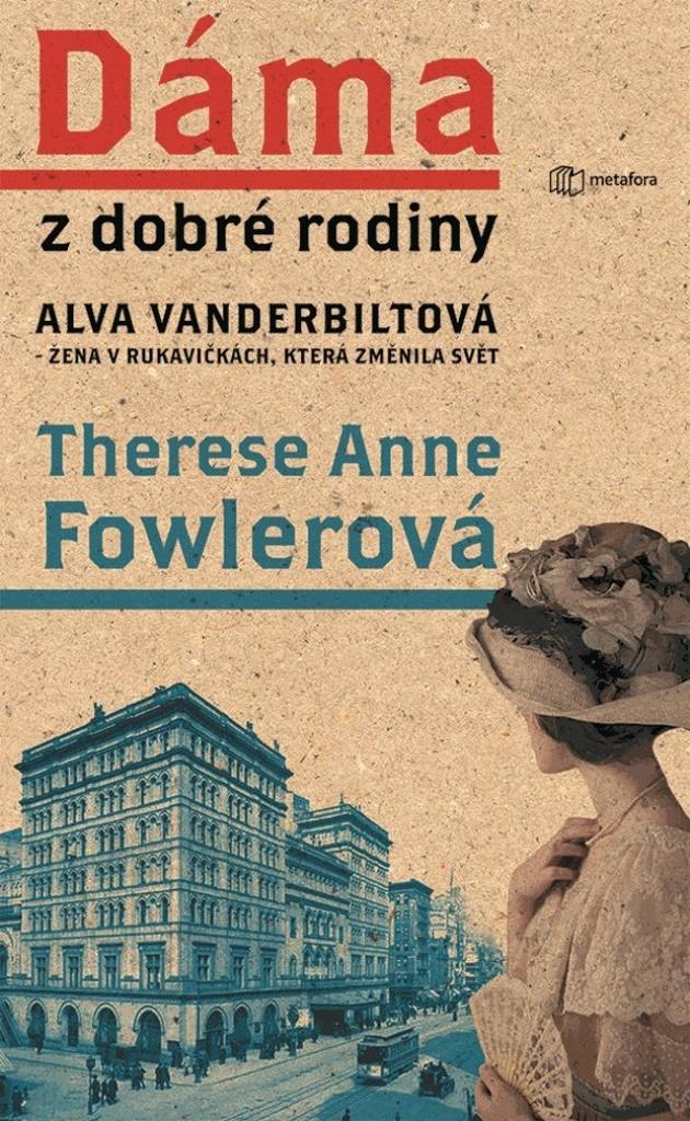 Dáma z dobré rodiny - Anne Therese Fowlerová