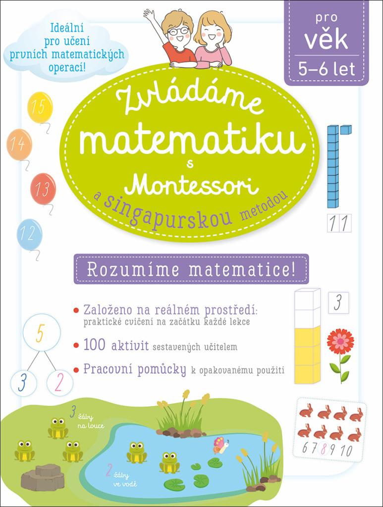 Zvládáme matematiku s Montessori a singapurskou metodou - Delphine Urvoy