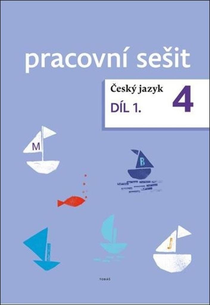 Český jazyk 4. ročník pracovní sešit 1. díl - Dagmar Chroboková