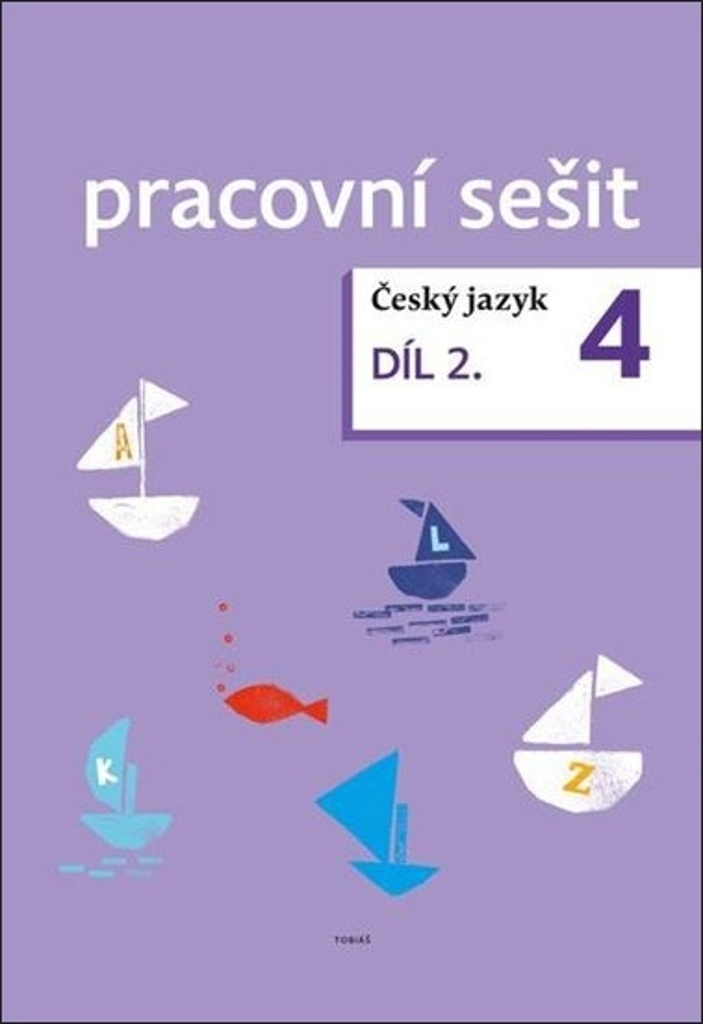 Český jazyk 4. ročník pracovní sešit 2. díl - Dagmar Chroboková