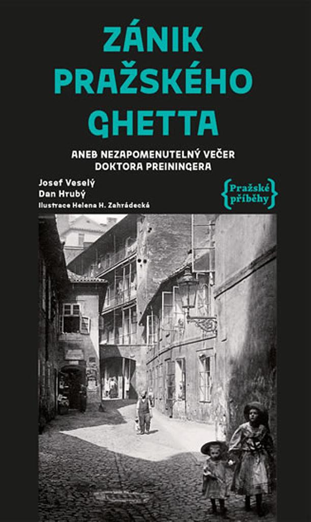 Zánik pražského ghetta - Josef Veselý