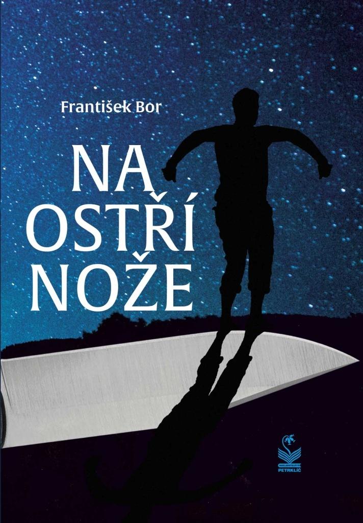 Na ostří nože - František Bor