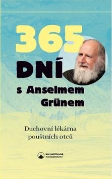 365 dní s Anselmem Grünem - Anselm Grün