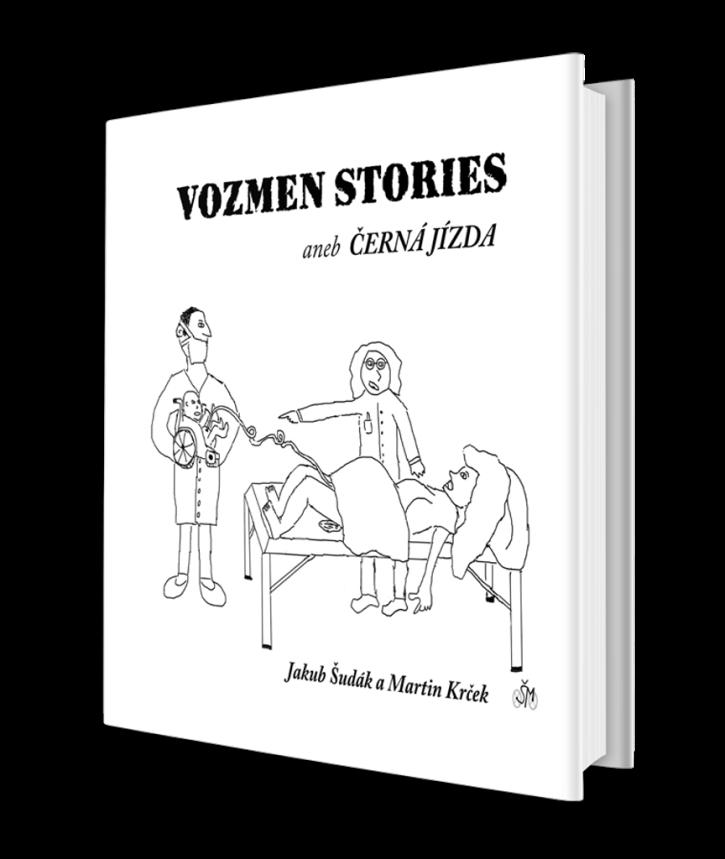 Vozmen Stories aneb černá jízda - Martin Krček