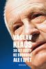 30 let cesty ke svobodě Ale i zpět - Václav Klaus