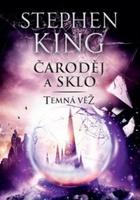 Čaroděj a sklo - Stephen King