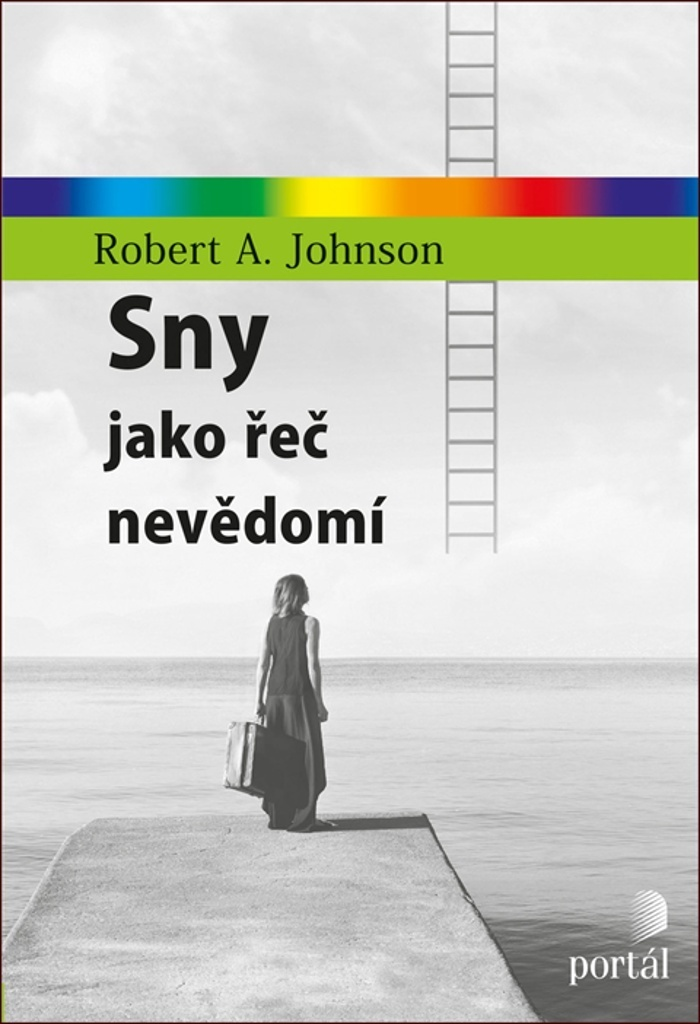 Sny jako řeč nevědomí - Robert A. Johnson