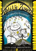 Amálie Zubatá a půlměsíční prázdniny - Laura Ellen Andersonová