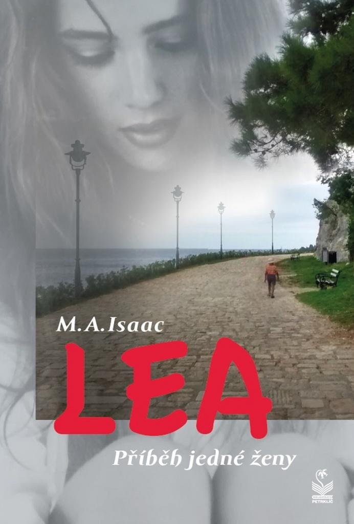 Lea Příběh jedné ženy - M. A. Isaac