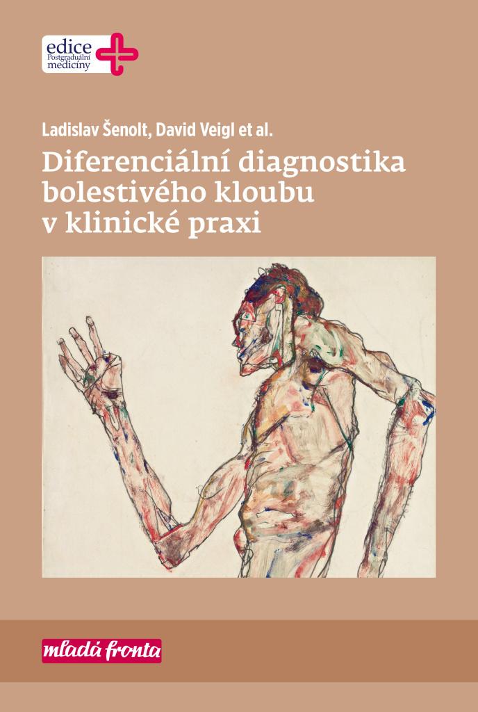 Diferenciální diagnostika bolestivého kloubu v klinické praxi - Ladislav Šenolt