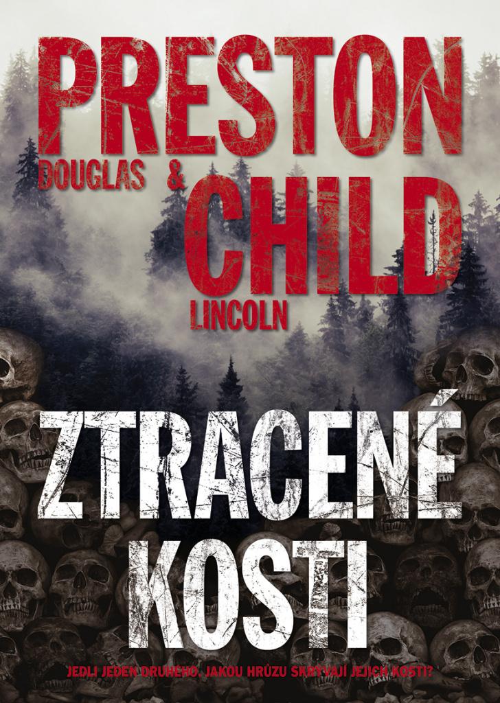 Ztracené kosti - Douglas Preston