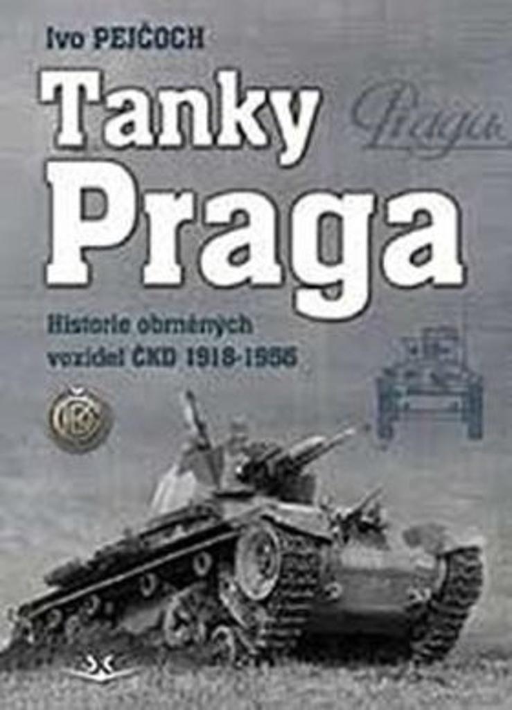 Tanky Praga - Ivo Pejčoch