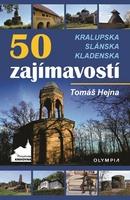50 zajímavostí na Kralupsku, Slánsku a Kladensku - Tomáš Hejna