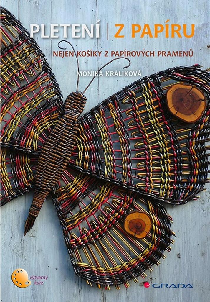 Pletení z papíru - Monika Králiková