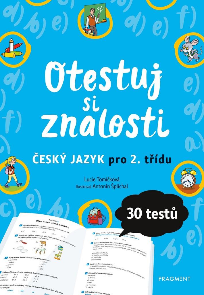Otestuj si znalosti Český jazyk pro 2. třídu - Lucie Tomíčková