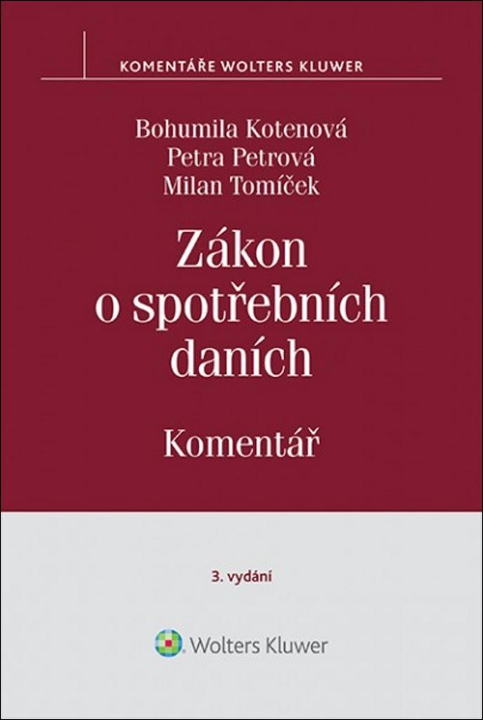 Zákon o spotřebních daních Komentář - Milan Tomíček