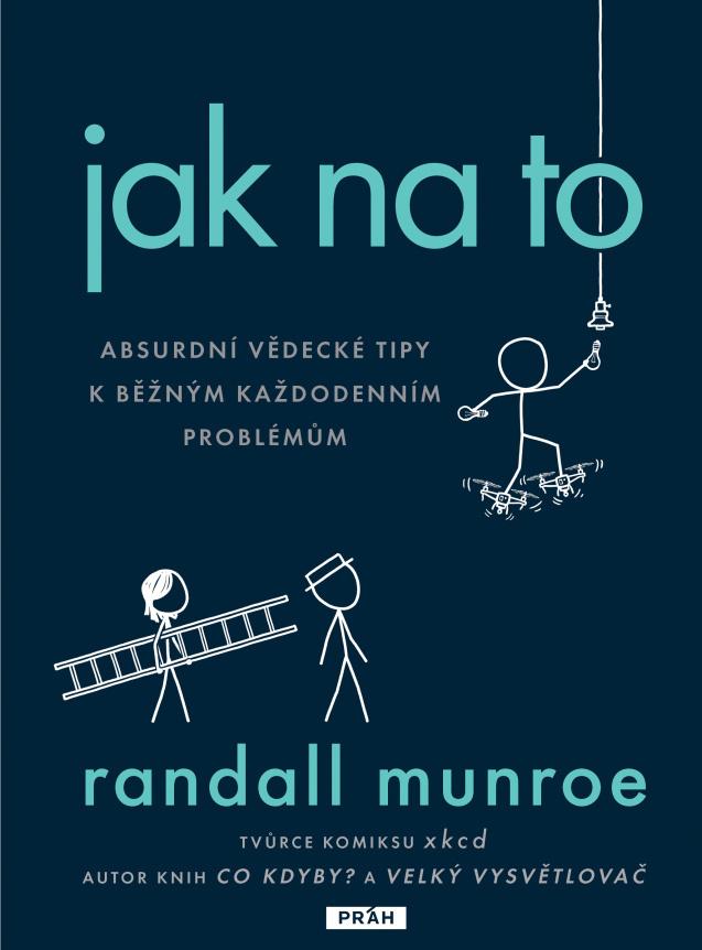 Jak na to - Randall Munroe
