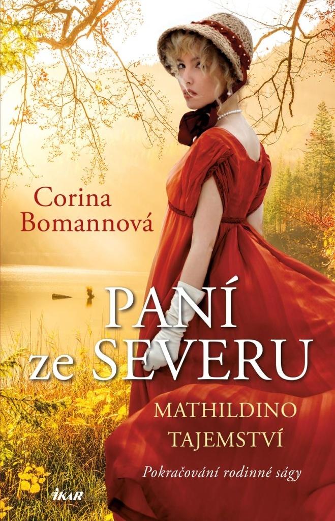 Paní ze Severu Mathildino tajemství - Corina Bomannová