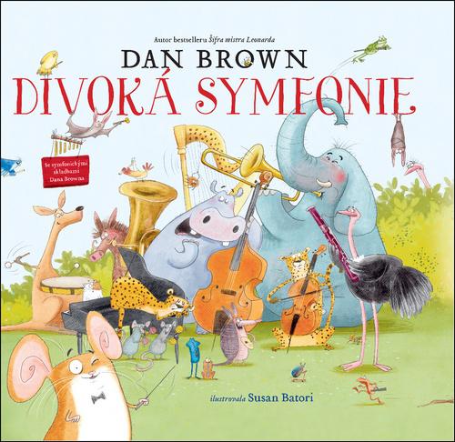DIVOKÁ SYMFONIE - Brown Dan