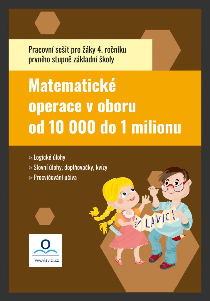 Pracovní sešit Matematika 5 - Počítáme do 1 000 000 - Tereza Pivodová
