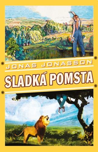 SLADKÁ POMSTA - Jonasson Jonas