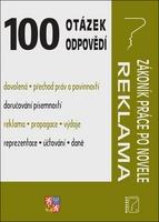 100 otázek a odpovědí Zákoník práce po novele; Reklama a propagace - Ladislav Jouza; Eva Dandová; Jana Drexlerová