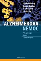 Alzheimerova nemoc - Jan Korábečný; Ondřej Soukup; Martin Vališ