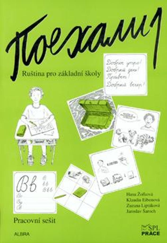 Pojechali 1 pracovní sešit ruštiny pro ZŠ - Klaudia Eibenová