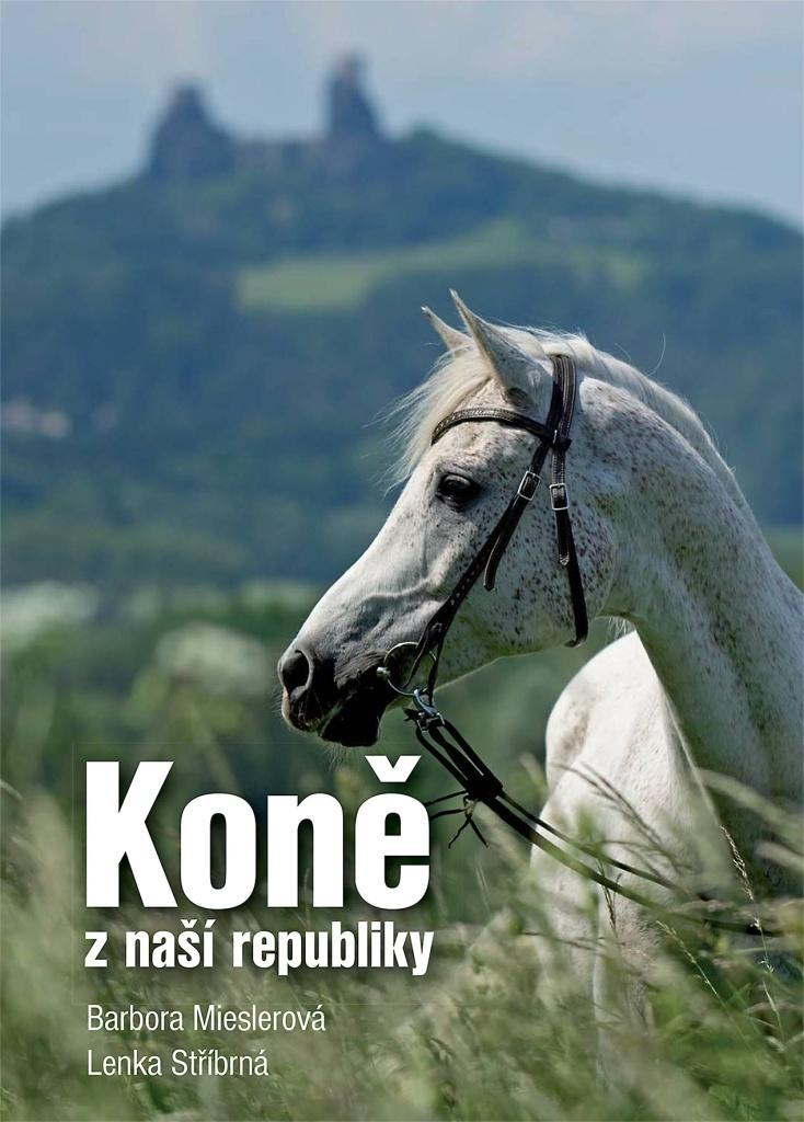 Koně z naší republiky - Lenka Stříbrná