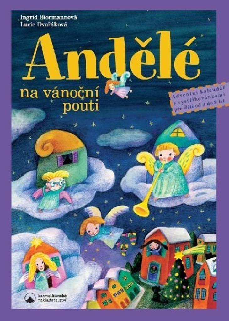 Andělé na vánoční pouti - Lucie Dvořáková