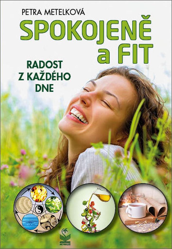 Spokojeně a fit - Petra Metelková