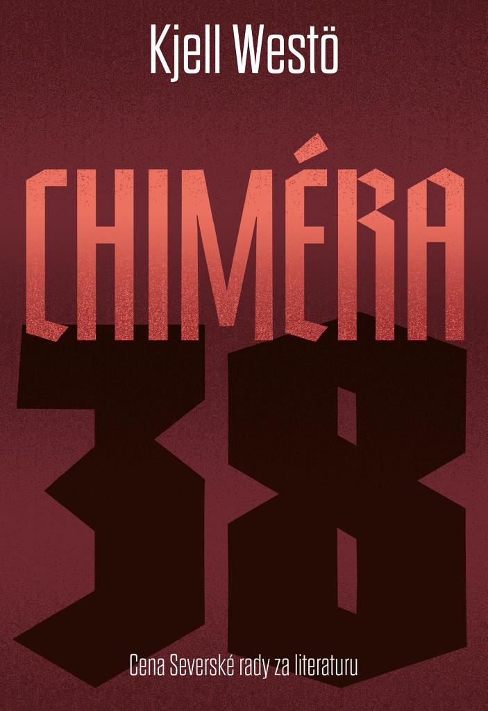 Chiméra 38 - Kjell Westö