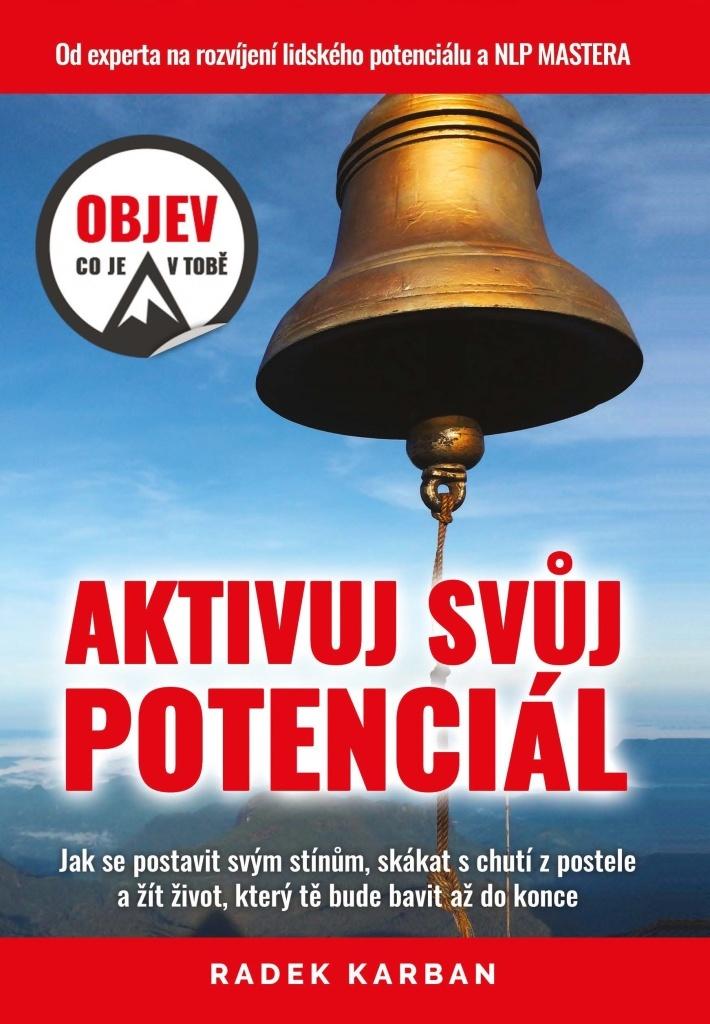 Aktivuj svůj potenciál - Radek Karban