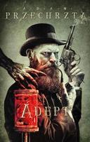 Adept - Adam Przechrzta