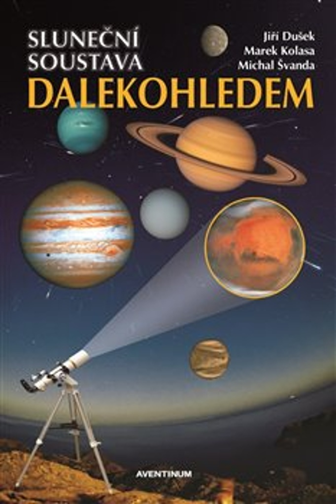 Sluneční soustava dalekohledem - Michal Švanda