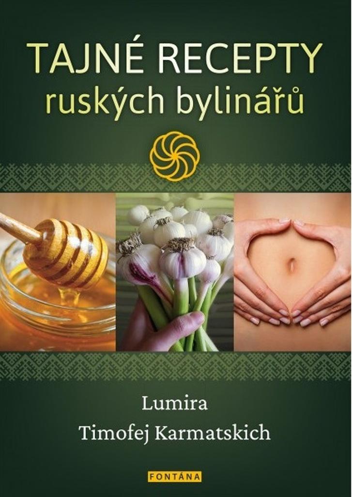 Tajné recepty ruských bylinářů - Lumira