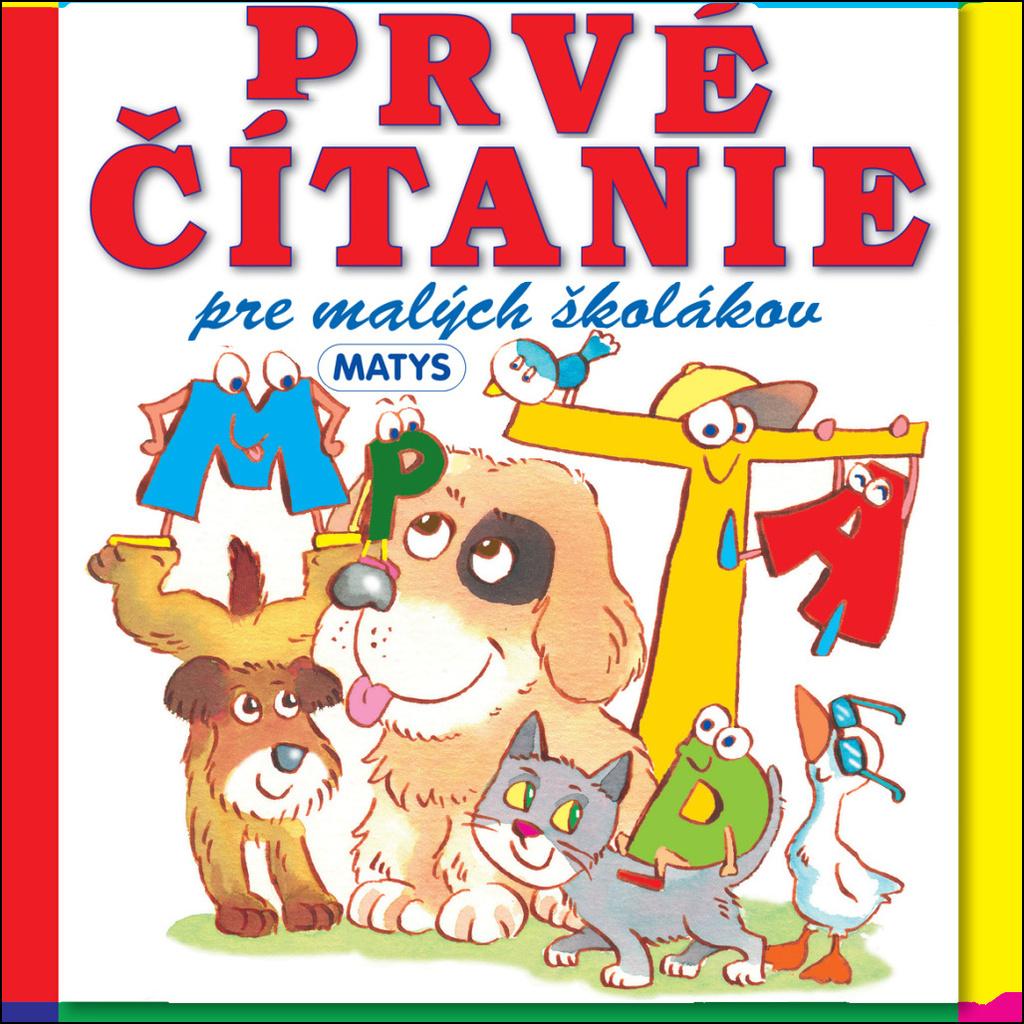 Prvé čítanie pre malých školákov