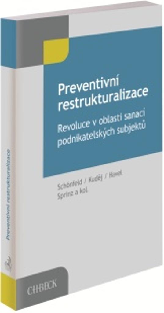 Preventivní restrukturalizace - Jaroslav Schönfeld