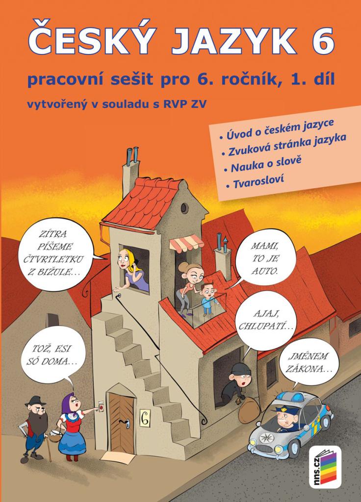 Český jazyk 6 1. díl Pracovní sešit