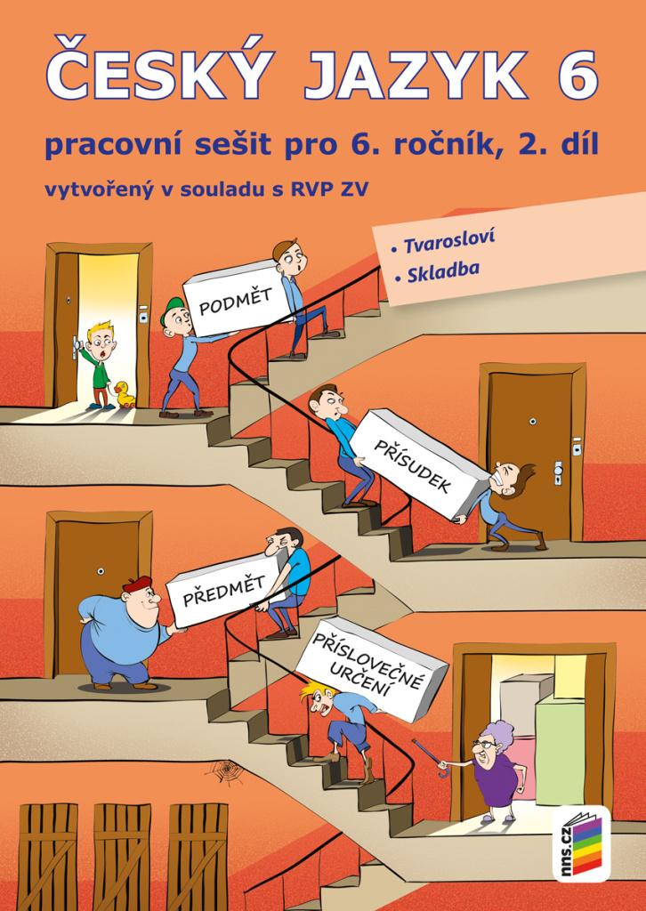 Český jazyk 6 2. díl Pracovní sešit
