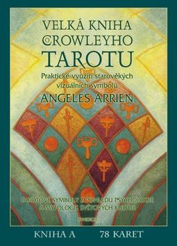 Velká kniha Crowleyho Tarotu - komplet kniha a 78 karet